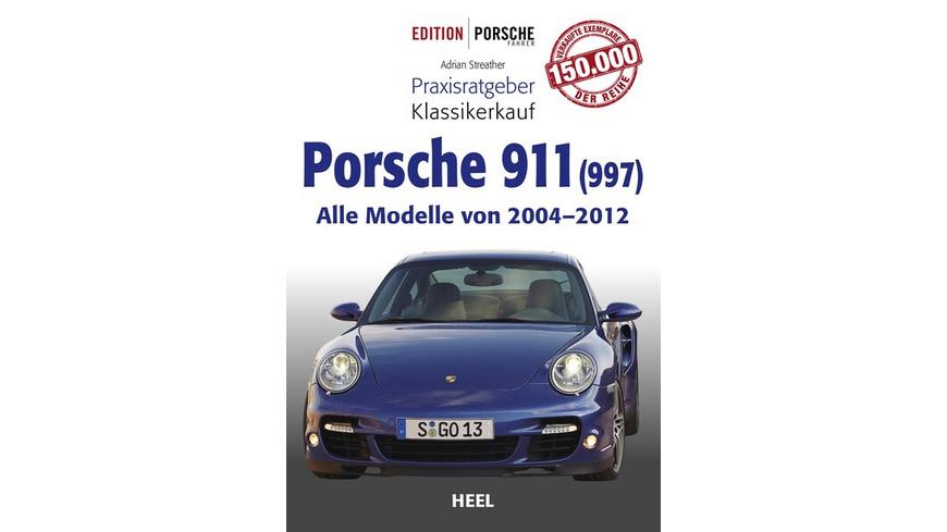 Praxisratgeber Klassikerkauf Porsche 911 (997)