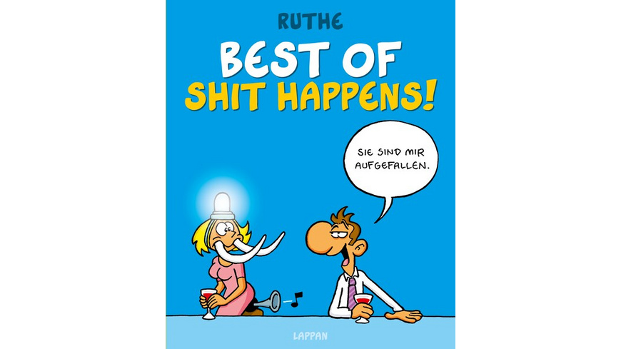 Best of Shit happens!