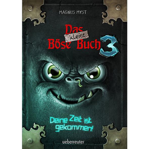 Das kleine Böse Buch: Deine Zeit ist gekommen, Band 3