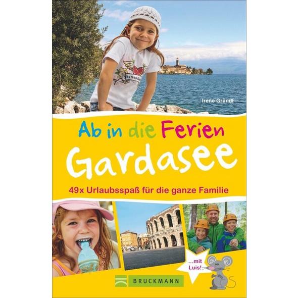 Ab in die Ferien – Gardasee mit Verona
