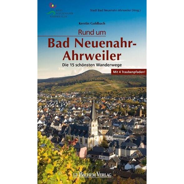 Rund um Bad Neuenahr-Ahrweiler