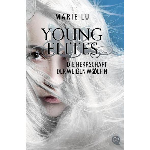 Young Elites 3. Die Herrschaft der weißen Wölfin