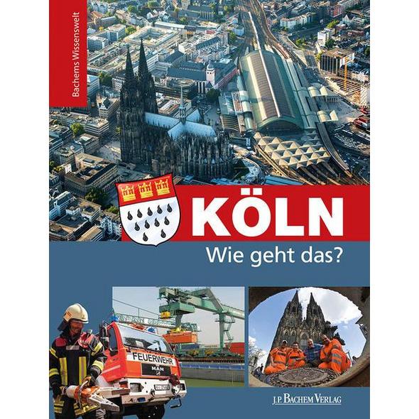 Köln - Wie geht das?