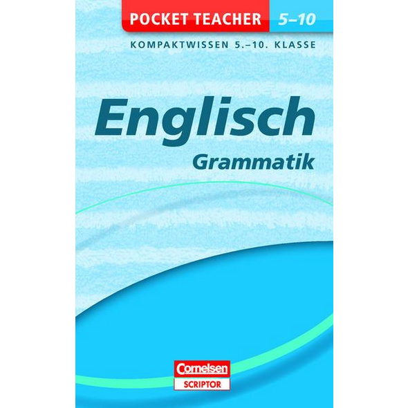 Pocket Teacher Englisch - Grammatik 5.-10. Klasse