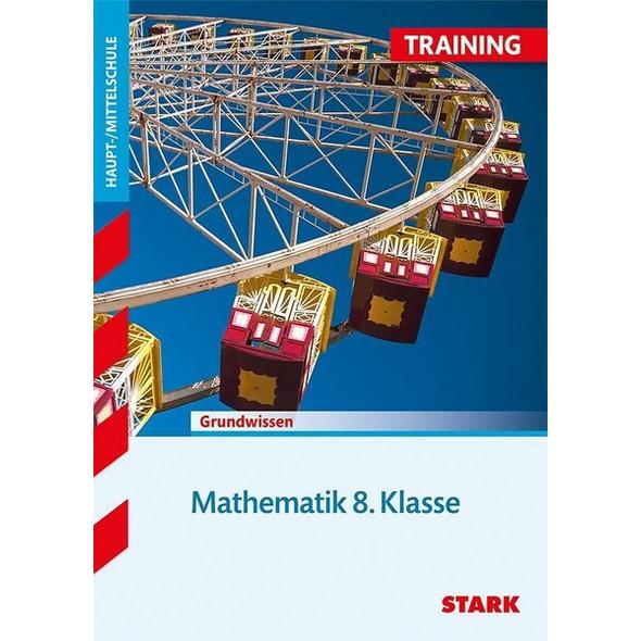 STARK Training Haupt-/Mittelschule - Mathematik 8. Klasse