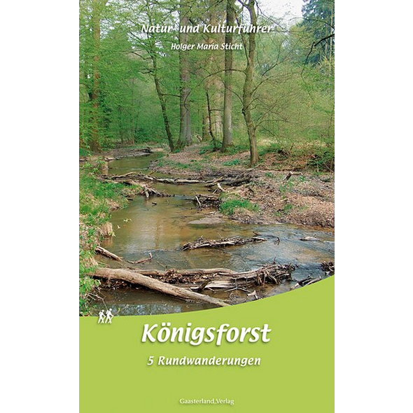 Natur- und Kulturführer Königsforst