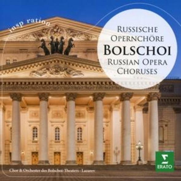 Bolschoi-Russische Opernchöre