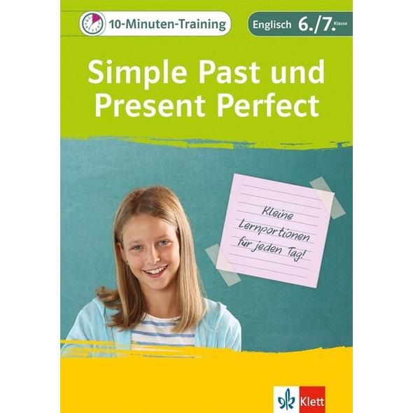 Klett 10-Minuten-Training Simple Past und Present Perfect
