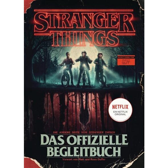 STRANGER THINGS: Das offizielle Begleitbuch – ein NETFLIX-Original
