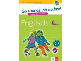 So werde ich spitze! Englisch 4. Klasse. üben und verstehen, Englisch in der Grundschule, mit Audio-CD